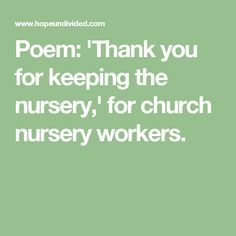 Poem Thank You For Keeping The Nursery Church Workers