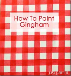 how to paint gingham using painter's tape as a ruler.
