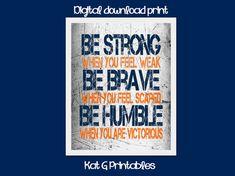 Strong Brave Humble Printable Boys Room Decor by KatGPrintables