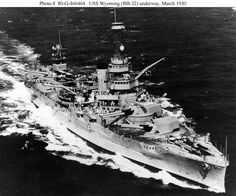 """Dreadnought – USN - """"USS WYOMING"""" (BB-32) was a (562') Wyoming Class Battleship - Commissioned: 25 September 1912 - Crew: 1,063 Officers and Enlisted - Armament: 12 x 12 Inch (305mm) Mk.7 Guns (6 Twin Turrets) 21 x 5 Inch (127mm) Guns, 4 x 47mm Saluting Guns and 2 x 21 Inch (533mm) Submerged Torpedo Tubes - Decommissioned: 1 August 1947 - Scrapped: 30 October 1947"""