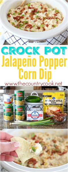 Crock Pot Jalapeno Popper Corn Dip recipe from The Country Cook. Creamy, cheesy and perfect for dipping those José Olé taquitos for Cinco de Mayo! #FlavorYourFiesta #ad