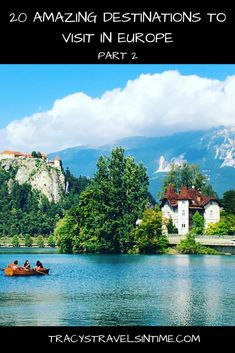 94a92a444a Are you planning where to visit in Europe? Check out my top 20 amazing  destinations