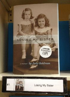 Judy Goldman's memoir, Losing My Sister, is the 2012 #1 nonfiction bestseller for Charlotte's Park Road Books! Hooray for Judy!