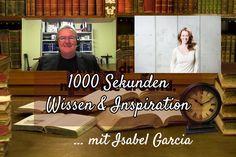 1000 Sekunden Wissen & Inspiration - das neue Interviewformat - diesmal mit Isabel Garcia und der Frage, warum wir uns mit manchen Menschen einfach nicht verstehen ...