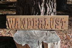 WANDERLUST - Reclaimed Wood Sign