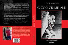 Lo straordinario ritorno nel mondo editoriale di Luca Masini: un thriller accattivante, dettagliato e ricco di suspense: assolutamente da leggere.