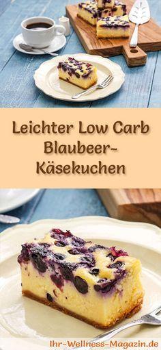 Rezept für einen leichten Low Carb Blaubeer-Käsekuchen - kohlenhydratarm, kalorienreduziert, ohne Zucker und Getreidemehl