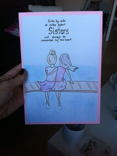A card i made for my sister!