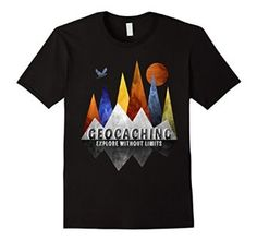 This Cool Geocaching t shirt - Explore without Limits is available in many sizes and colors.  To purchase the great t shirt fron Amazon click on the pin and then the shirt.