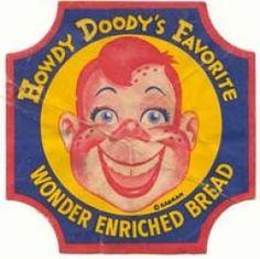 (Famous puppet) Howdy Doody's Favorite - Wonder Bread Retro Ads, Vintage Advertisements, Vintage Ads, Vintage Antiques, Vintage Food, Vintage Items, Howdy Doody, Vintage Cartoon, Classic Tv