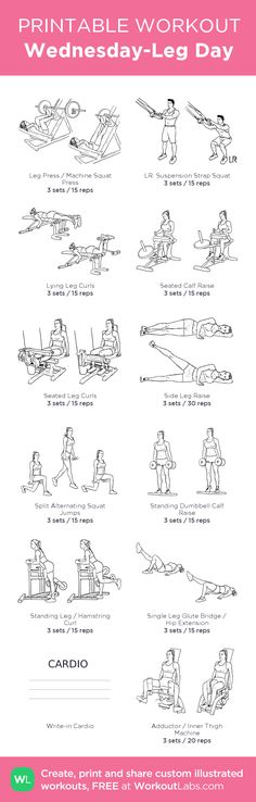 Wednesday-Leg Day –my custom workout created at WorkoutLabs.com • Click through to download as printable PDF! #customworkout
