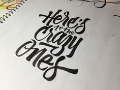 Here's to the crazy ones  by Joluvian , via Behance