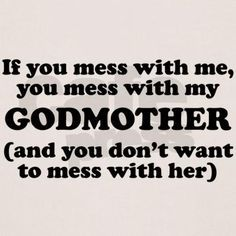 cute godmother quotes