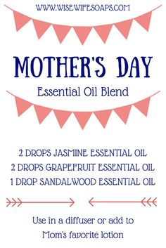 Make your own DIY essential oil blend, just for Mom. This blend of Jasmine, Grapefruit, and Sandalwood essential oils is the perfect gift for Mother's Day. Add it to a diffuser or some of Mom's favorite lotion.