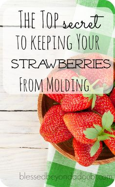 No more hairy strawberries with this simple secret that has yet to fail me.