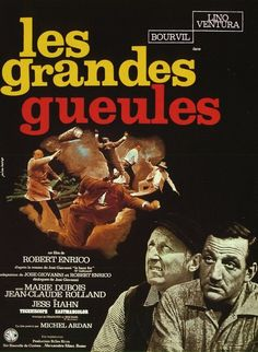 """Les grandes gueules"" or The Wise Guys (1965) Stars: Bourvil, Lino Ventura, Marie Dubois, Jess Hahn ~  Director: Robert Enrico"