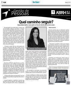 """2016.03.20 """"Escolha da carreira: como minimizar a angústia?"""". Clique aqui: http://www.abrhrj.org.br/system/materiais/arquivos/000/000/211/original/Boa_Chance_20_03_2016.pdf?1458572059"""