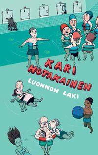 Luonnon Laki - Kari Hotakainen