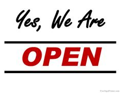 Printable We are Open Sign - Print Open Signs