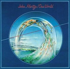 "#21. ""One World""  ***  John Martyn  (1977)"
