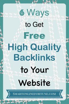 Learn about the 6 ways to get free high quality backlinks to your website. Increase your ranking in the Google search engine as well as other search engines by incorporating these techniques. @smonlinefortune #SearchEngineOptimization