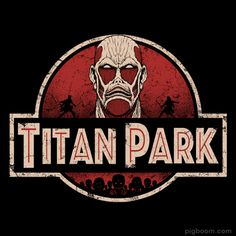Titan Park T-shirt Jurassic Park, Attack on TItan, shingeki no kyojin