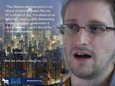 ~ Edward Snowden (7-1-13)