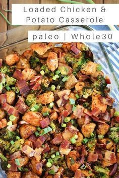 just Jessie B: Loaded Chicken & Potato Casserole | An easy dish that bakes together with bacon, chipotle cream sauce, and tons of hearty flavor! #paleo #whole30