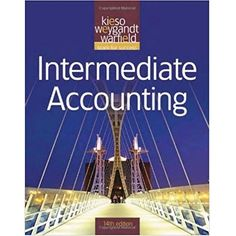 Intermediate accounting ifrs edition 1st edition volume 1 kieso intermediate accounting 14th edition kieso solution manual fandeluxe Gallery