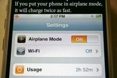 If you put your phone on airplane mode, It will charge twice as fast.
