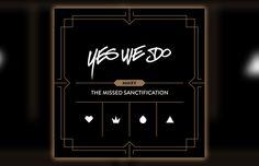 YesWeDo – The Missed Sanctification