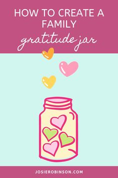 Inspiring tutorial on how to create your own family gratitude jar to teach kids about gratitude and connect as a family. // Gratitude Activities for Kids and Parents // The GRATITUDE JAR