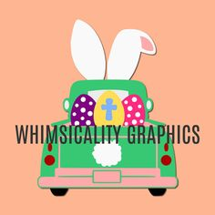 Digital File - KIT For Antique Truck Easter Bunny Ears and Eggs with svg, dxf, png, eps Commercial & Personal Use