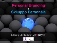 pbday-personal-branding-e-sviluppo-personale by Enrico Bisetto via Slideshare