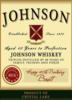 Create a personalized whiskey label for a special occasion or gift need Great for graduation gifts, boss gifts, 40th, 50th birthdays or even retirement gifts.