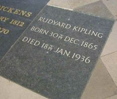 Rudyard Kipling is buried in 'Poets' Corner', Westminster Abbey, London, England. He lies next to Charles Dickens