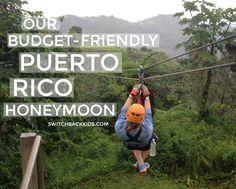 Our budget friendly Puerto Rico honeymoon - Toro Verde Zipline Tours