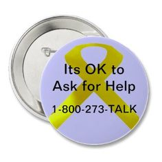 Suicide help line. and/or find something in your area -Crisis Center 2-1-1 hotline.
