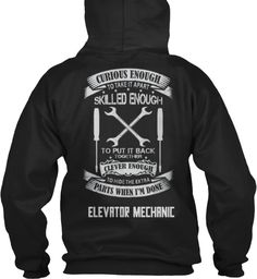 🛠 Elevator Mechanic Skilled Enough🛠 Be Diffrent And Get Yours 👕 Here: ==>. !! Buy it now !!  😍 if you love it 😍😍 share it and tag your friends.
