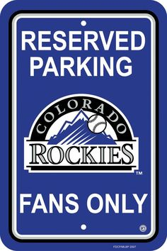 Colorado Rockies Plastic Parking Sign