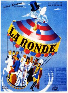 La Ronde - When it comes to matters of infidelity, everyone is considered an equal, whether it's a soldier, a maid, or an aristocrat in 1900's Vienna.