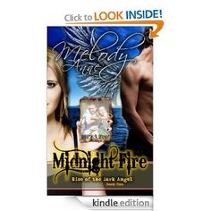Midnight Fire - Rise of the Dark Angel (Book One Midnight Fire Series) --- http://www.pinterest.com.gp1.me/1vk