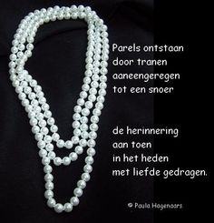 Gedichten Paula Hagenaars Grief, Pearl Necklace, Quotes, String Of Pearls, Quotations, Beaded Necklace, Pearl Necklaces, Qoutes, Pearl Statement Necklace