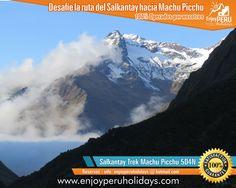 TRILHA SALKANTAY - Reservas Salkantay Trek Machu Picchu para los meses de Enero, Febrero, Marzo, Abril, Mayo, Junio, Julio, Agosto, Septiembre, Octubre, Noviembre y Diciembre. con ENJOY PERU HOLIDAYS. Reservas e informes a enjoyperuholidays@hotmail.com - www.salkantay-trek.org - www.enjoyperuholidays.com