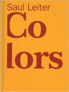 Saul Leiter - Colors by Musée de l'Elysée - issuu