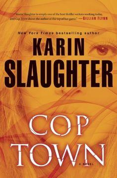 Cop Town: A Novel by Karin Slaughter, http://www.amazon.com/dp/B00FO5YFUW/ref=cm_sw_r_pi_dp_OgQFtb12RZ2VC