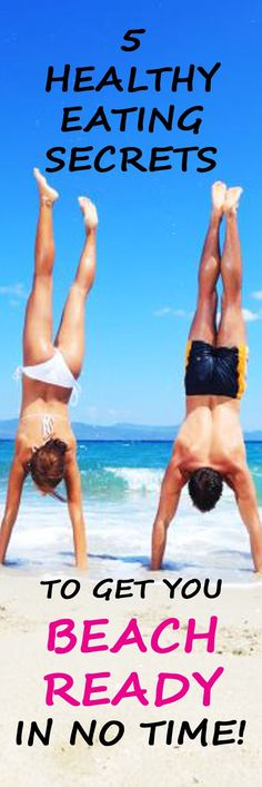 . HEALTHY EATING SECRETS TO GET YOU BEACH READY IN NO TIME! #nutrition #eating #wellness #beachready #health #healthydiet