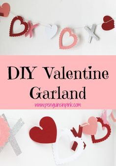 DIY Valentine Garland - Die cut hearts in red, white, and pink and glittery X's make a festive and easy DIY Valentine Garland.