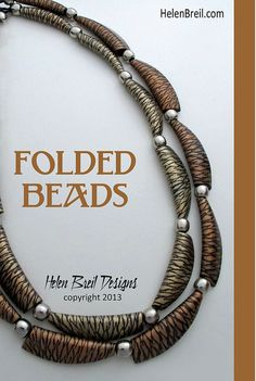 Free Video Tutorial on the Folded Beads technique | Folded B… | Flickr