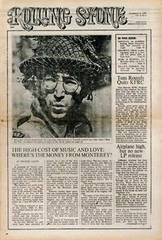 """November 9, 1967 First issue of Rolling Stone Rolling Stone's first cover was much less controversial than their latest: it featured a photo from story about the Monterey Pop Festival and a brief mention of the Grateful Dead (""""a photographic look at a rock 'n roll group after a dope bust""""), with John Lennon in """"How I Won the War"""" on the cover. In 1967, a subscription was $5 for 6 months or $10 per yea"""
